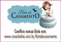 Casas Bahia - Lista pelo site  http://www.casasbahia.com.br/listadecasamento/home.aspx   Código da lista 273261