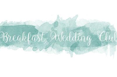 Conto alla rovescia per il primo Wedding Breakfast d'Italia: scopri tutti i dettagli qui
