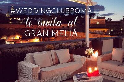 Zankyou ti invita al Gran Melià Rome: scopri come vincere una notte gratis per due in uno degli hotel più belli di Roma