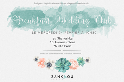 Zankyou lance son premier Breakfast Wedding Club !