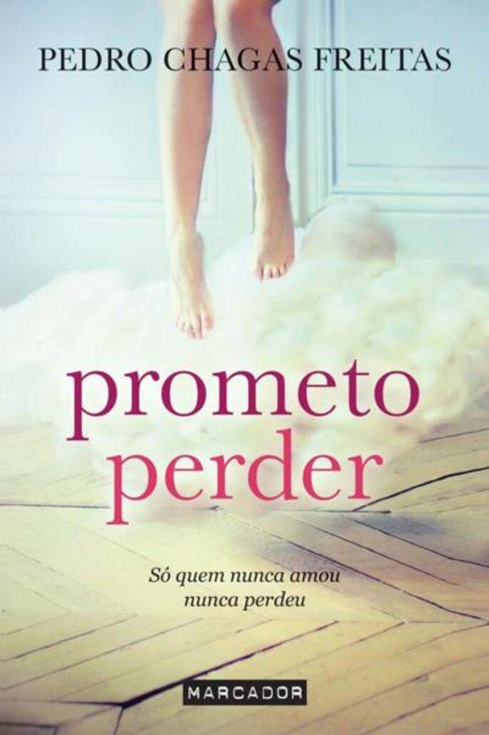 Prometo perder - Pedro Chagas Freitas