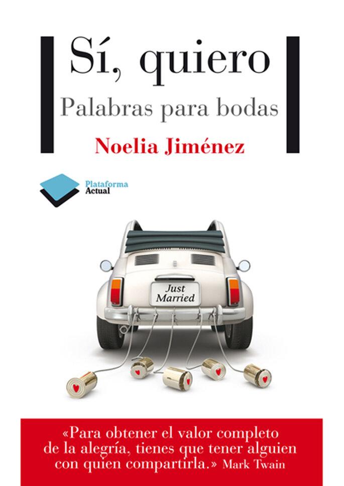Portada libro 'Si , quiero.Palabras para bodas'.Foto:Noelia Jiménez/Plataforma Actual