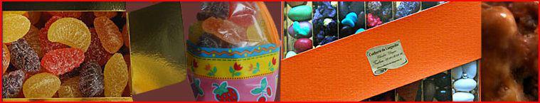 Confiseries, Pâtes de Fruits, Pralines, Violettes Cristallisées et autres gourmandises à Offrir !