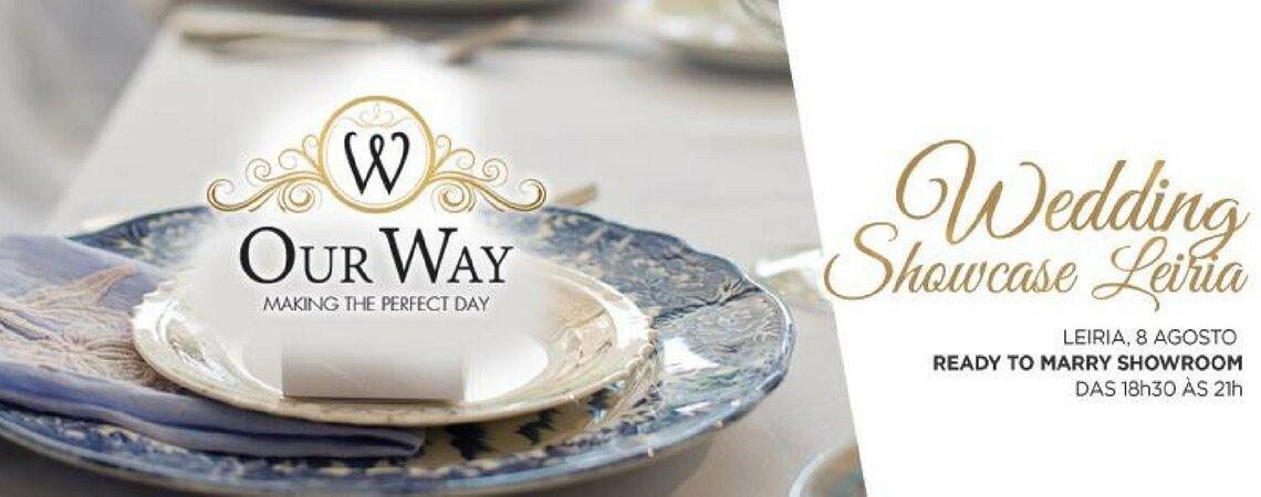 O evento para noivos em Leiria que não pode deixar de assistir: 2ª Edição 'Our Way - Making The Perfect Day'!