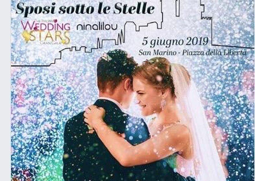 Le star del Wedding brillano sotto il cielo di San Marino