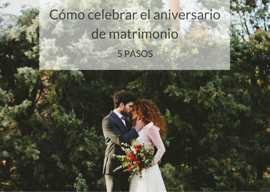 ¿Cómo celebrar el aniversario de matrimonio? ¡Disfruta de este día especial con tu pareja!