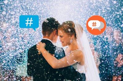 Los mejores consejos para elegir el #hashtag de tu matrimonio