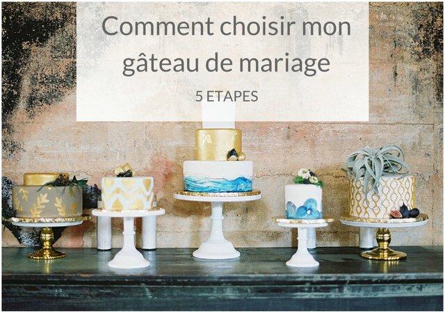 Comment choisir mon gâteau de mariage en 5 étapes