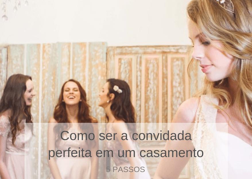 Como ser a convidada perfeita em um casamento em 5 passos