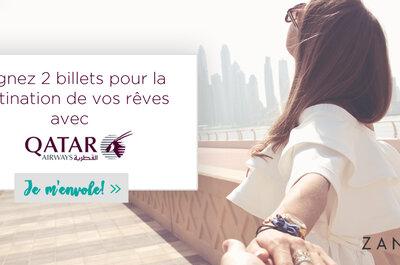 Jeu Zankyou X Qatar Airways : Gagnez deux billets d'avion d'une valeur de 2000 euros !