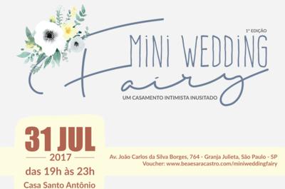 Mini Wedding Fairy 2017 - Foto: divulgação