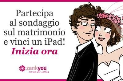 Partecipa anche tu al nostro Sondaggio sul Matrimonio e vinci un iPad!