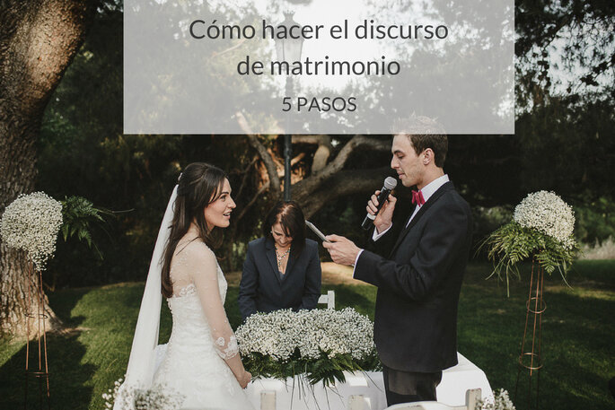 ¿Cómo hacer el discurso de matrimonio?