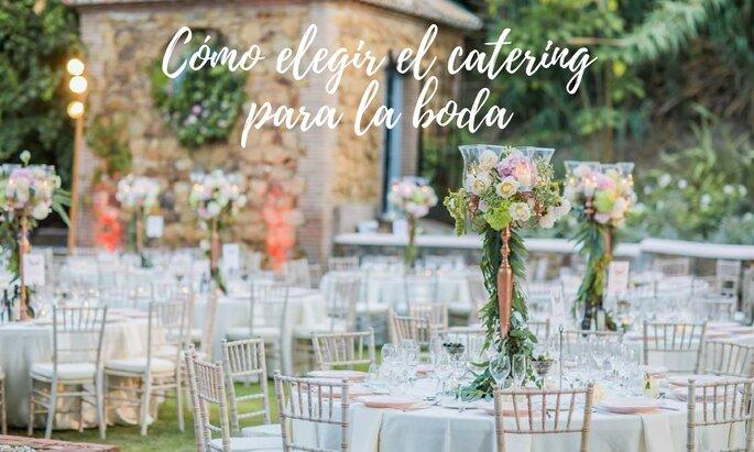 Cómo elegir el catering para la boda.