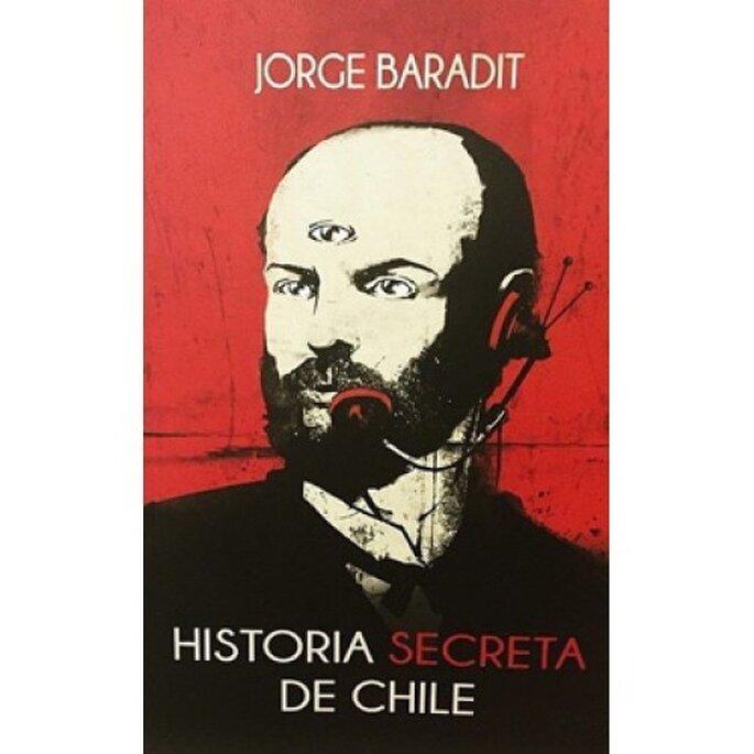 Historia secreta de Chile (Jorge Baradit, 2015)