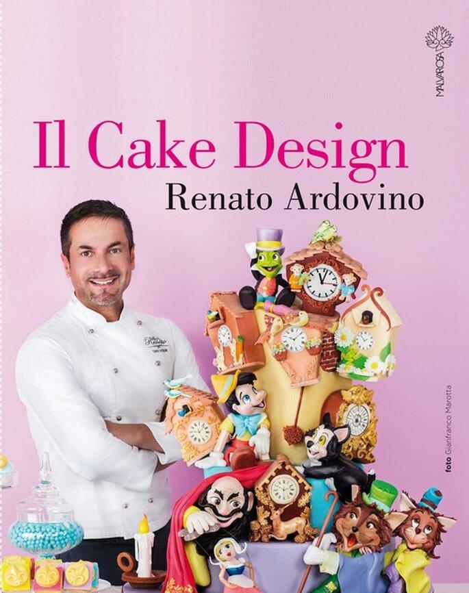 """""""Il Cake Design"""": il nuovo libro di Renato Ardovino"""