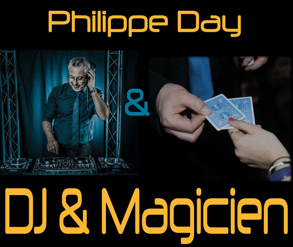Philippe Day - DJ & Magicien